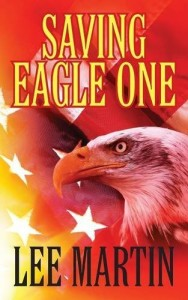 Save Eagle One by Lee Martin